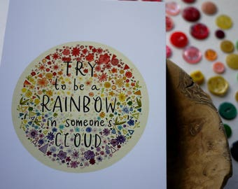 "Try to be a Rainbow in Someone's Cloud CHARITY Maya Angelou Quote Art Print 5x7"" #helpameliamartin"