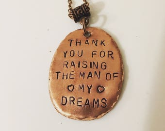Thank you for raising the man of my dreams pendant