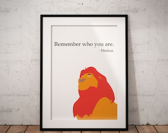 Remember Who You Are Poster, Disney, The Lion King, Mufasa, Quote, Print