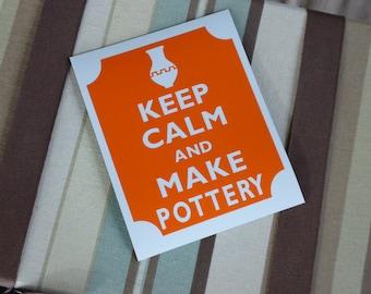 Keep calm make pottery magnet