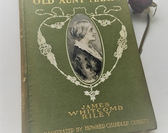 Out To Old Aunt Mary's James Whitcomb Riley 1904