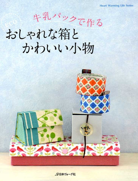 Eco and nice fabric covered boxes and goods from milk cartons for Fabric covered boxes craft