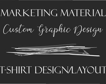 Custom Graphic Design - T-Shirt Design/Layout