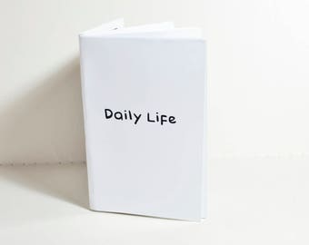 My Daily Life Zine Issue #1