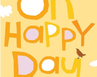 Oh happy day child art print wall decor hand drawn type 13 x 19 inches