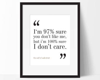 The Wolf of Wall Street Movie Quote. Typography Print. 8x10 on A4 Archival Matte Paper.