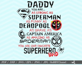 Super Dad Favorite Superhero Daddy File DXF SVG PNG eps vinyl decal Cricut Design, Silhouette studio, Sure Cuts A Lot, instant download