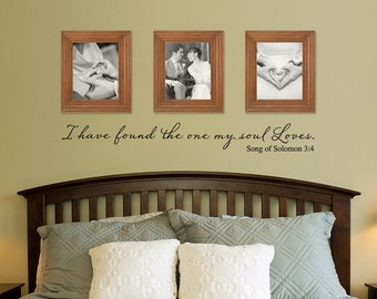 I have found the one my soul loves Wall Decal - Bible Scripture Quote - Christian decal - Couple Decor