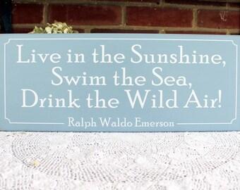 Beach Sign Live in the Sunshine Swim the Sea Wood Wall Decor Coastal Seaside Cottage Home Beach Decor