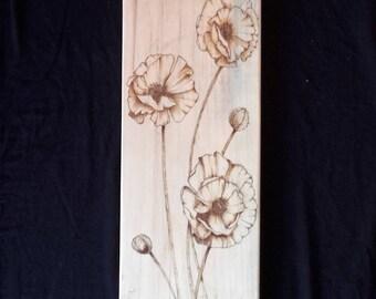 Wood Burned Poppy Flowers