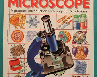 1995 - The World of the Microscope ~ Usborne Science & Experiments ~ Softcover First Edition ~ Projects - Activities ~