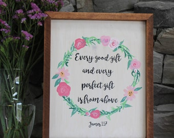 Every Perfect Gift is From Above | Wood Sign | Custom Sign | Calligraphy Sign | Home Decor | Room Decor | Wall Art
