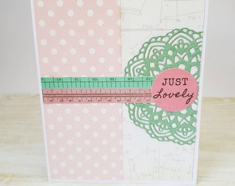 Friendship Card, Handmade Greeting Card, Pink Greeting Card, Card For Friend, BFF Card, Thinking of You, Blank Card, Just Lovely
