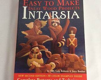 Intarsia : Easy to Make Inlay Wood Projects by Judy G. Roberts Woodworking How To Book Craft Book Wood Art Design Book