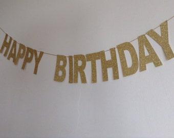 Gold Happy Birthday Banner, Sparkly Gold Glitter Birthday Banner, Birtnday Decor, Girl's Birthday Party Banner