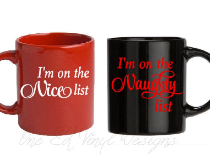 I'm on the Nice List/Naughty List - Set of 2 decals, Christmas Decal, DIY Vinyl Decals Wine Glass, Mugs ... Mug shown NOT Included