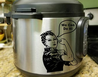 """Sale! Rosie the Riveter 5"""" tall Instant Pot / Pressure Cooker decal - vinyl decal for your electric pressure cooker"""
