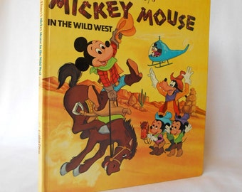 Vintage Walt Disney's Mickey Mouse In The Wild West Golden Book