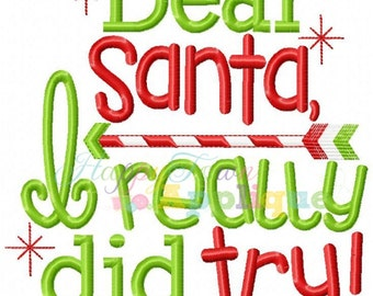 Dear Santa - I really did Try - Embroidered