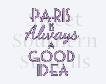 Paris is Always a Good Idea Cookie Stencil
