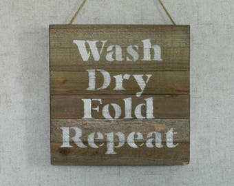 Wood Laundry Room Sign - Wash Dry Fold Sign - Laundry Room Sign - Wood Laundry Sign - Laundry Sign - Laundry Sign Decor - Laundry Humor