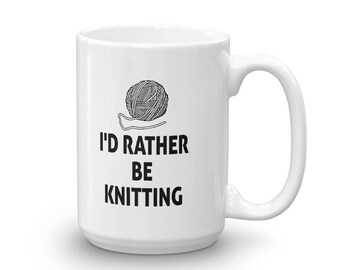 I'd Rather Be Knitting Coffee Mug