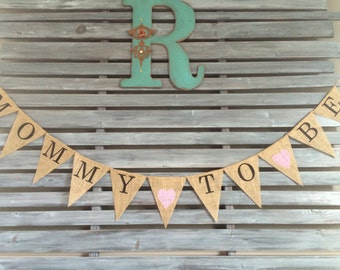 Mommy to Be Burlap Banner, Mommy to Be Banner, Mommy to Be Sign, Baby Shower Burlap Banner, Baby Shower Sign, Baby Shower Banner
