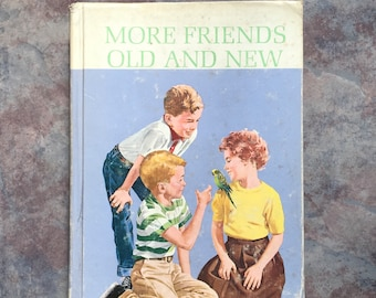 More Friends Old and New 1963 Scott Foreman School Reader