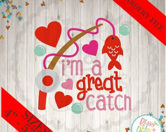Valentines day embroidery design I'm a great catch embroidery design love embroidery valentines embroidery fishing embroidery