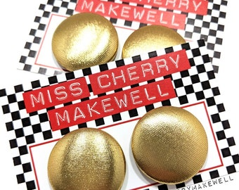 Metallic Gold Shimer Fabric Button Rockabilly 1950's Pin Up Retro Vintage Inspired Stud or Clip On Earrings By Miss Cherry Makewell