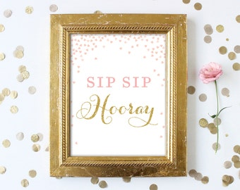 Sip Sip Hooray Sign . 8x10 Bridal Shower Printable . Pink and Gold Glitter . Digital Instant Download . Wedding Bar Bubbly Champagne Bar