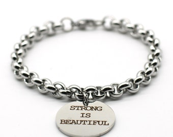 Stainless Steel Link Bracelet, Inspiration Jewelry, Strong is Beautiful, LB07