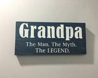 Granpa sign, grandad sign, grandfather sign, Grandpa gift, the man the myth the legend