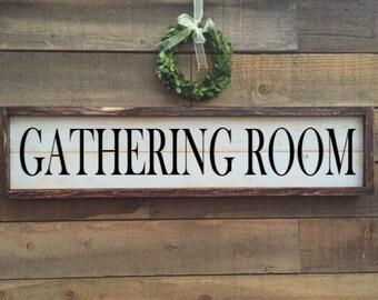 gathering room sign, framed shiplap, home decor