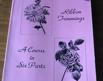 Ribbon Trimmings: A Course in Six Parts Paperback by Womans Institute of Domestic Arts and Sciences