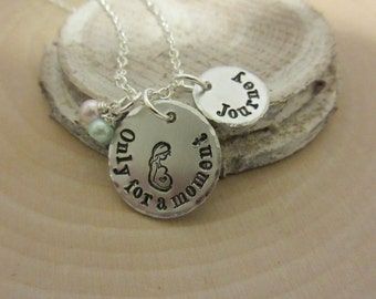 Miscarriage Jewelry, Memorial Jewelry, Infant Loss, Miscarriage Necklace, only for a moment, Stillbirth, In loving memory, Baby Loss, Grief
