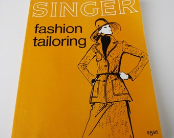 Singer Fashion Tailoring - 1973 Vintage Sewing Book