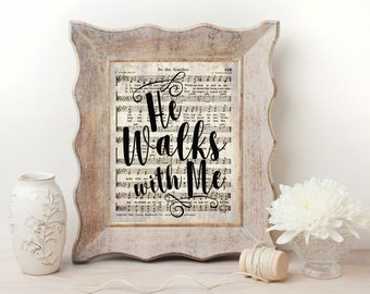 He Walks With Me Hymn Wall Art