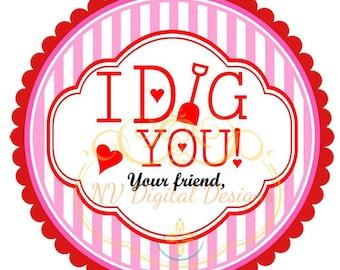 I DIG YOU- Valentine's label- I dig you label- Valentine's tag- Valentines day tag- DIGITAL- Instant download