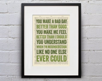 You Make A Bad Day Better Than Good - Inspirational Quote Dictionary Page Book Art Print - DPQU065