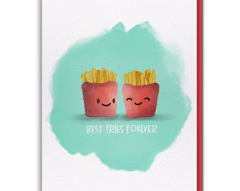 Card - BEST FRIES FOREVER