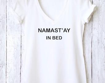 Namastay in Bed Shirt,Namastay Shirt,Gray Yoga Tank,Yoga Shirt,Funny Yoga Shirt,Namastay Tank,Yoga Tee,Yoga TShirt,Yoga Top,Funny Shirt,NSIS
