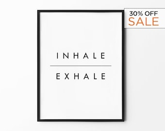 Inhale Exhale Print, Black and White Art, Quote Prints, Inspirational, Minimalist, Typography Print, Custom Quote Print, Gift for Her