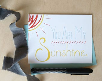 You Are My Sunshine Hand Lettered Card