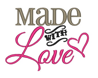 Made with Love - Valentine. Instant Download Machine Embroidery Design. 4x4 5x7 6x10