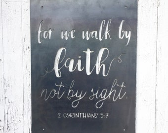 for we walk by FAITH not by sight | 2 Corinthians 5:7 | Bible Verse| All Metal Sign