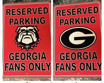 Georgia Bulldogs parking sign metal reserved parking sign Georgia Bulldogs only