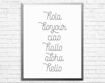 Printable Art, Hello, Wall Art, Inspirational Quote, Motivational Quote, Typography Art Print, Languages of Hello, Hello Around The World