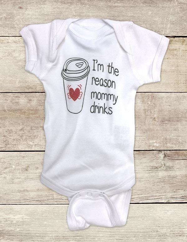 Im The Reason Mommy Drinks Coffee Funny Baby Bodysuit