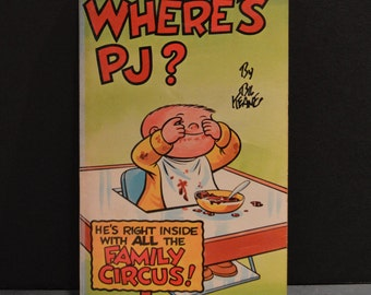 Family Circus Book by Bil Keane - Where's PJ? 1978